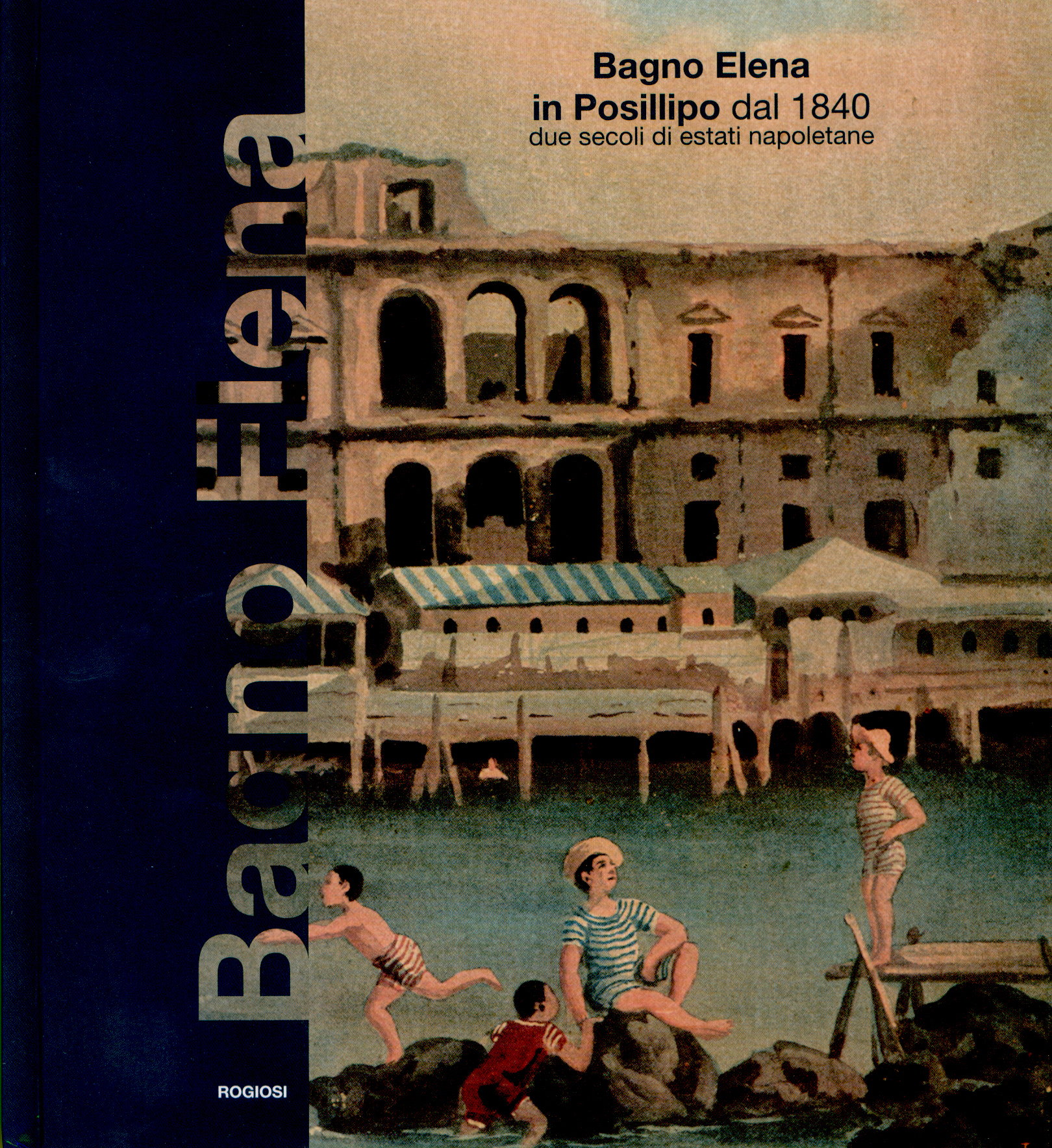 Fondazione mediterraneo bagno elena in posillipo dal 1840 - Bagno elena posillipo ...